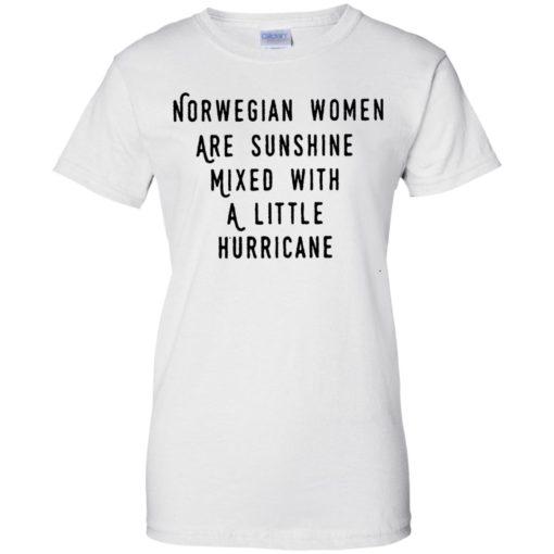 Norwegian women are sunshine mixed with a little hurricane shirt - image 4616 510x510