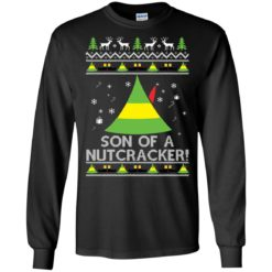 Budd Elf Son Of A Nutcracker Christmas sweatshirt shirt - image 4938 247x247