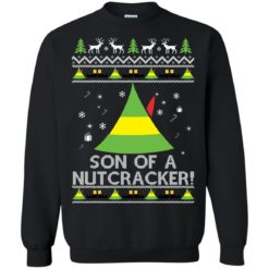 Budd Elf Son Of A Nutcracker Christmas sweatshirt shirt - image 4941 247x247