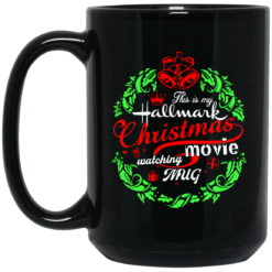 This is my Hallmark Christmas movie watching mug shirt - image 5 247x247