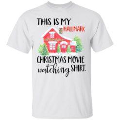 This is my Hallmark christmas movie watching shirt shirt - image 5449 247x247