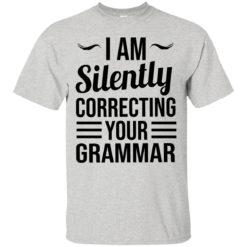 I am silently correcting your grammar shirt - image 674 247x247