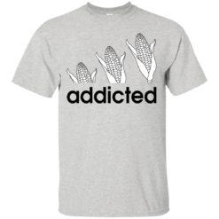 Corn Addicted shirt - image 718 247x247