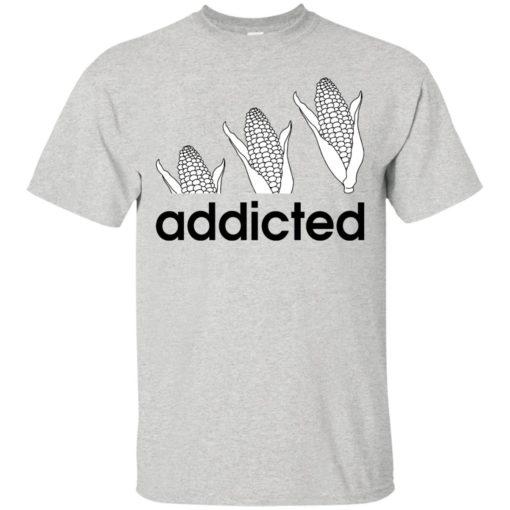 Corn Addicted shirt - image 718 510x510