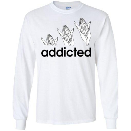 Corn Addicted shirt - image 721 510x510
