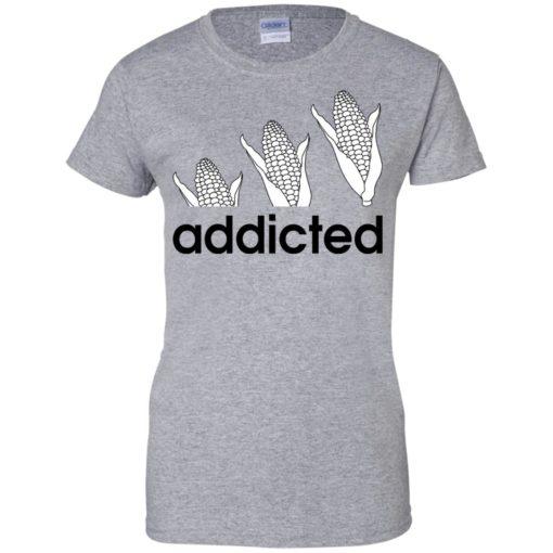 Corn Addicted shirt - image 726 510x510