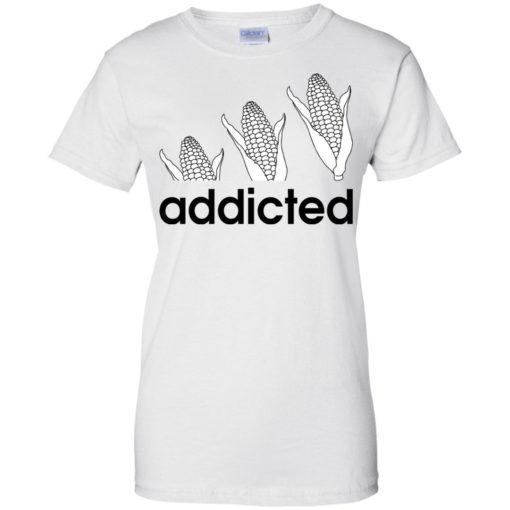 Corn Addicted shirt - image 727 510x510