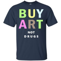 Lebron Buy Art Not Drugs shirt shirt - image 729 247x247
