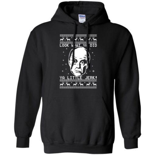 Frank McCallister look what ya did ya little jerk Christmas sweatshirt shirt - image 1237 510x510