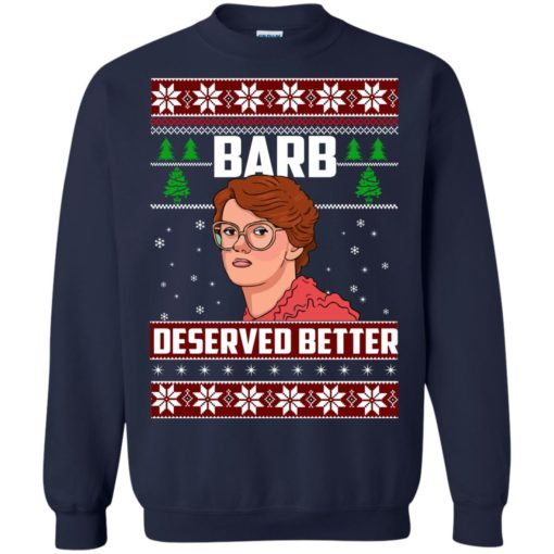 Barb Deserved Better Christmas Sweater shirt - image 1299 510x510