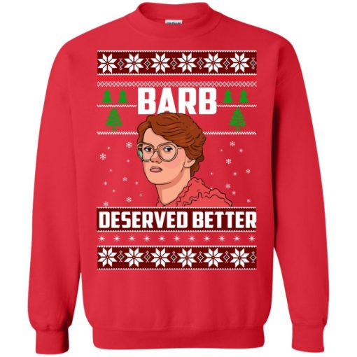 Barb Deserved Better Christmas Sweater shirt - image 1300 510x510