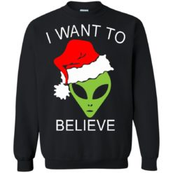 Alien I Want To Believe Christmas sweatshirt shirt - image 1318 247x247