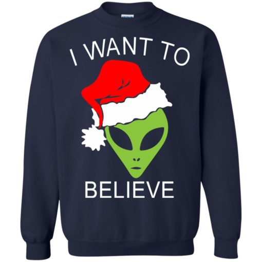 Alien I Want To Believe Christmas sweatshirt shirt - image 1319 510x510