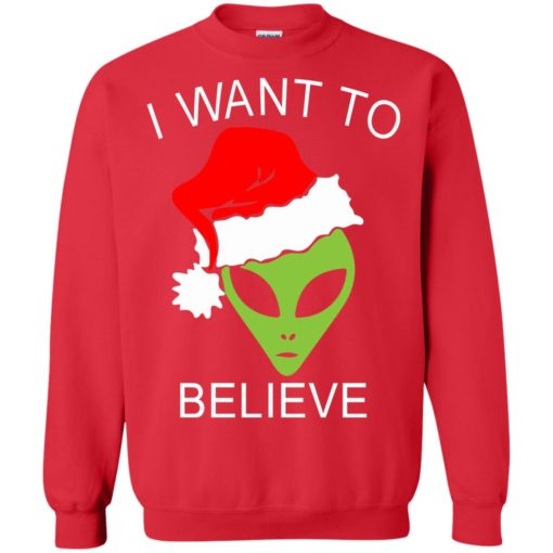 Alien I Want To Believe Christmas sweatshirt shirt - image 1320 510x510