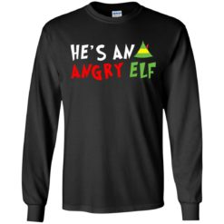 Buddy Christmas Sweater He's An Angry ugly sweatshirt shirt - image 1345 247x247
