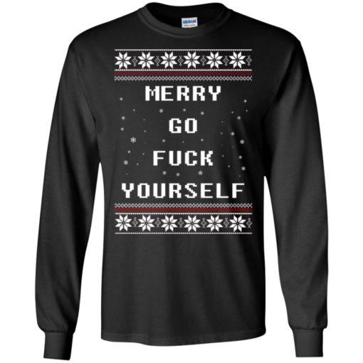 Merry go fuck yourself Christmas sweatshirt shirt - image 1355 510x510