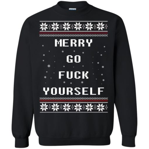 Merry go fuck yourself Christmas sweatshirt shirt - image 1358 510x510