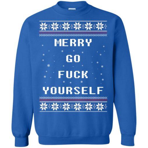Merry go fuck yourself Christmas sweatshirt shirt - image 1362 510x510