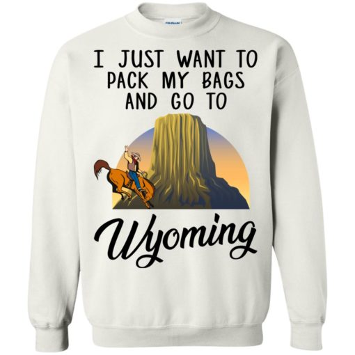 I just want to pack my bags and go to Wyoming shirt - image 1379 510x510