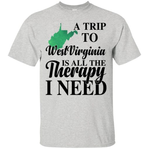 A trip to West Virginia is all the therapy I need shirt - image 1382 510x510