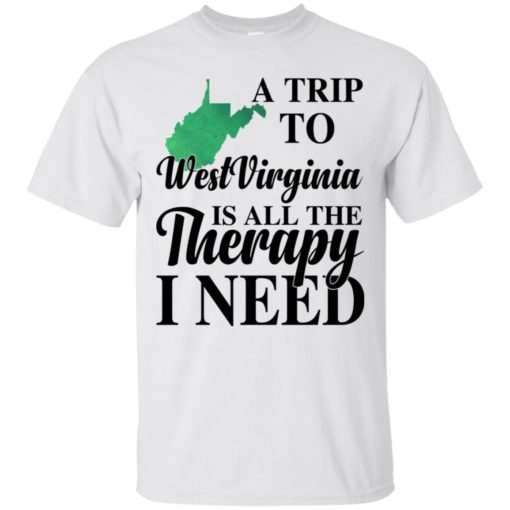 A trip to West Virginia is all the therapy I need shirt - image 1383 510x510