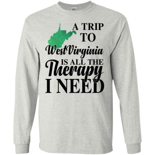 A trip to West Virginia is all the therapy I need shirt - image 1384 510x510