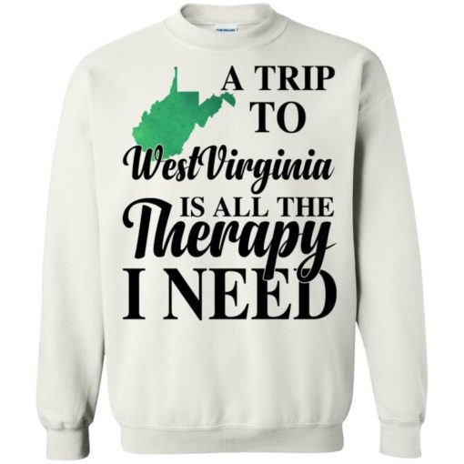 A trip to West Virginia is all the therapy I need shirt - image 1388 510x510