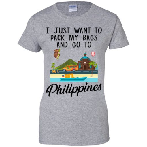 I just want to pack my bags and go to Philippines shirt - image 1699 510x510