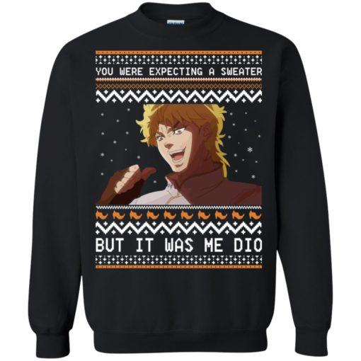 Dio Brando but it was me dio Christmas sweatshirt shirt - image 2174 510x510
