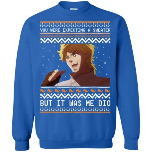 Dio Brando but it was me dio Christmas sweatshirt shirt - image 2178 510x510