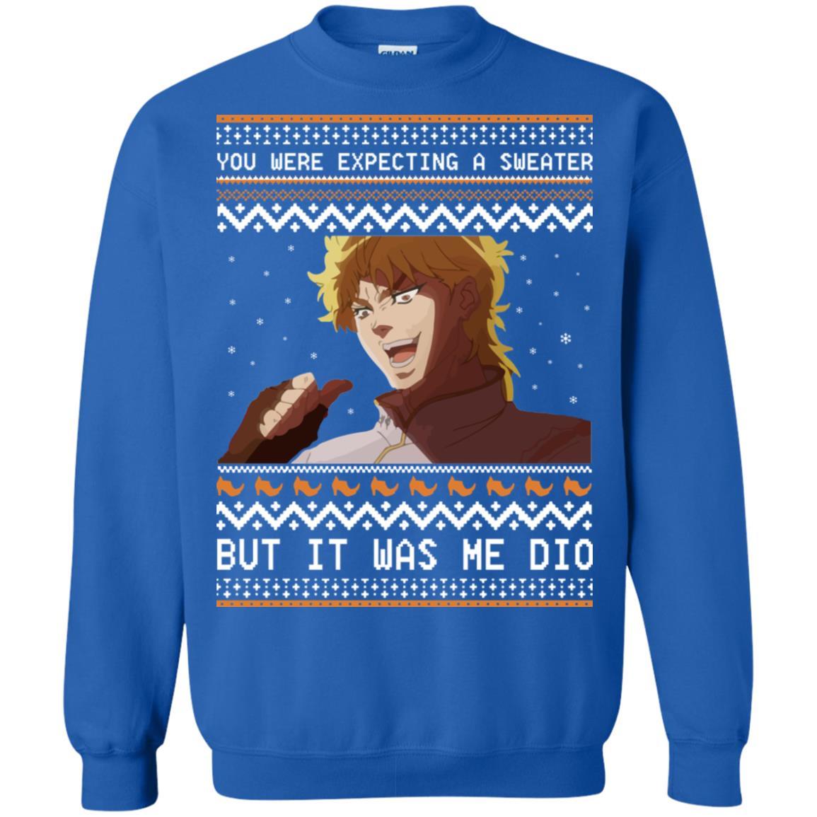 Dio Brando But It Was Me Dio Christmas Sweatshirt Hoodie Long Sleeve