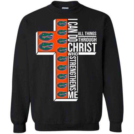 Florida Gators I can do all things through Christ who strengthens me shirt - image 2400 510x510