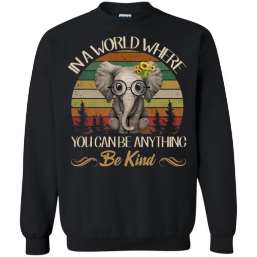 In a world where you canbe anything be king Elephant shirt - image 3227 510x510