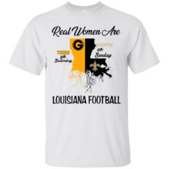 Real woman are Tigers on Satuday Saints on Sunday shirt - image 3542 247x247