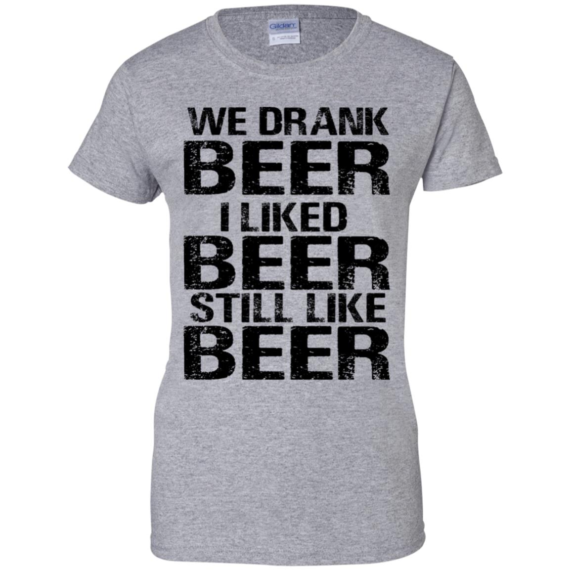 3858f309eba Brett Kavanaugh We drank beer I liked Beer still like Beer shirt - image  380 510x510
