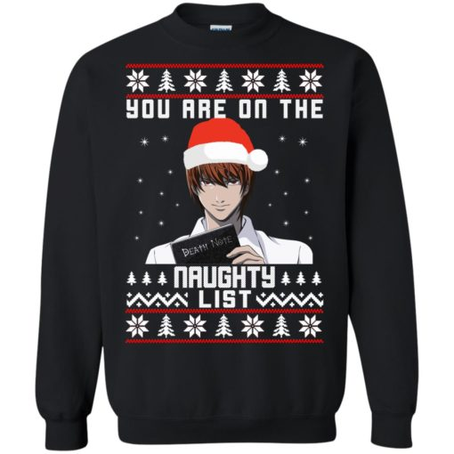 Death note You are on the naughty list Christmas sweater shirt - image 4152 510x510