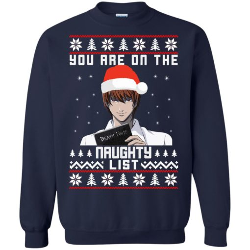 Death note You are on the naughty list Christmas sweater shirt - image 4153 510x510