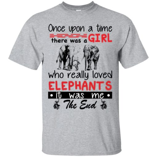 Once upon a time there was a girl who really loved Elephants shirt - image 4378 510x510