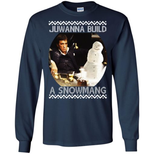 Scarface juwanna build a snowman Christmas ugly sweatshirt shirt - image 4400 510x510