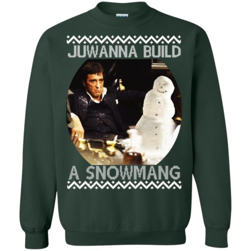 Scarface juwanna build a snowman Christmas ugly sweatshirt shirt - image 4405 510x510