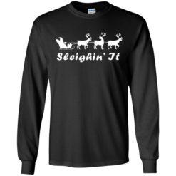 Sleighin' It Christmas sweater shirt - image 453 247x247