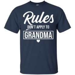Rule don't apply to grandma shirt - image 4644 247x247