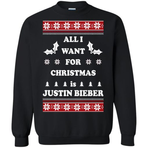 All I want for Christmas is Justin Bieber sweatshirt shirt - image 4802 510x510