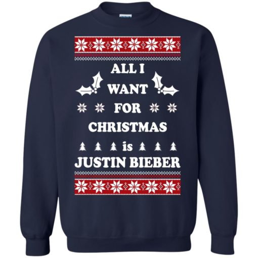 All I want for Christmas is Justin Bieber sweatshirt shirt - image 4803 510x510