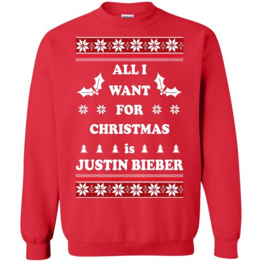 All I want for Christmas is Justin Bieber sweatshirt shirt - image 4804 510x510