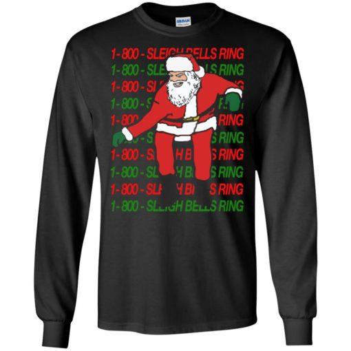 1 800 Sleigh Bells Ring Christmas sweatshirt shirt - image 4809 510x510