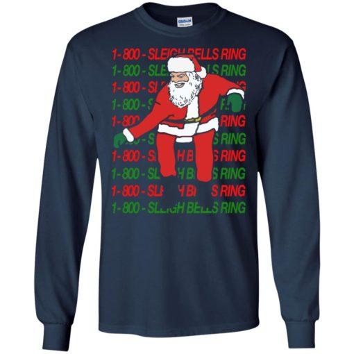 1 800 Sleigh Bells Ring Christmas sweatshirt shirt - image 4810 510x510