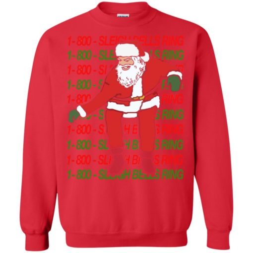 1 800 Sleigh Bells Ring Christmas sweatshirt shirt - image 4814 510x510