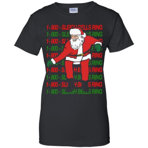 1 800 Sleigh Bells Ring Christmas sweatshirt shirt - image 4817 510x510