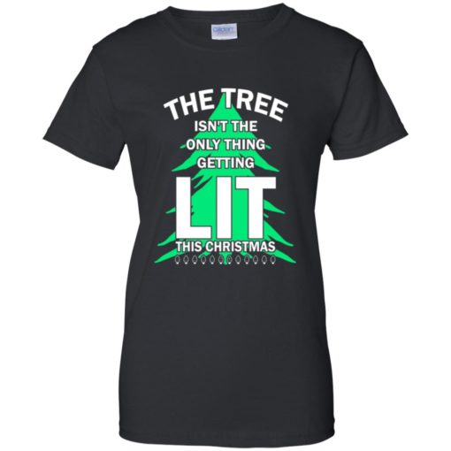 The tree isn't the only thing getting lit this year sweatshirt shirt - image 4847 510x510